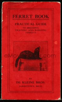 8s066 FERRET BOOK 4x6 booklet 1930s a practical guide to breeding, training & working them!