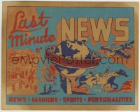 8s037 LAST MINUTE NEWS 8x10 newsreel promo card 1950s world wide coverage, news, fashion & more!