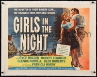 8x023 GIRLS IN THE NIGHT linen style B 1/2sh 1953 first shocking story of teenage delinquent girls!
