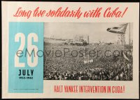 9c283 LONG LIVE SOLIDARITY WITH CUBA 20x28 special poster 1962 large crowd, halt Yankee intervention