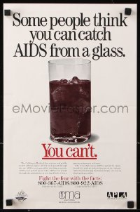 9c304 SOME PEOPLE THINK YOU CAN CATCH AIDS FROM A GLASS 11x17 special poster 1980s HIV, you can't!