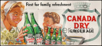9x010 CANADA DRY GINGER ALE billboard 1940s pretty woman & child, 1st for family refreshment!