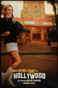 2a011 ONCE UPON A TIME IN HOLLYWOOD 48x73 wilding poster 2019 Margot Robbie as Tate, Coming Soon!