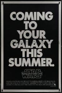 2d007 STAR WARS teaser 1sh 1977 George Lucas, coming to your galaxy this summer, not foil!