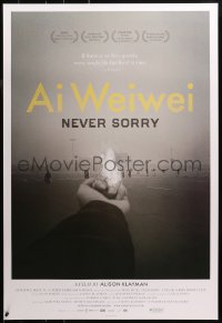 2r032 AI WEIWEI: NEVER SORRY 1sh 2012 if no free speech, every single life has lived in vain!