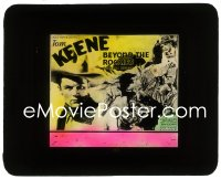 2t227 BEYOND THE ROCKIES glass slide 1932 cool art & photo of cowboy Tom Keene + Rochelle Hudson!