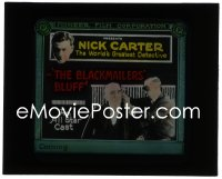 2t232 BLACKMAILERS' BLUFF glass slide 1920s Nick Carter, World's Greatest Detective, ultra rare!