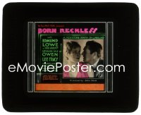 2t234 BORN RECKLESS style D glass slide 1930 John Ford, gangster Edmund Lowe & Catherine Dale Owen!