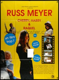 2z0822 CHERRY, HARRY & RAQUEL French 1p R1989 Russ Meyer, different sexy images with nudity!