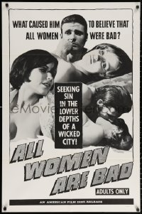 3a0756 ALL WOMEN ARE BAD 1sh 1969 Peter Bradford is seeking sin in the lower depths of a wicked city