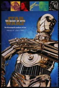 3h0055 STAR WARS: THE MAGIC OF MYTH 24x36 museum/art exhibition 2000 Minneapolis IA exhibition!