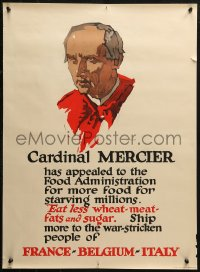 3h0013 CARDINAL MERCIER 21x28 WWI war poster 1917 more food for starving millions, art by Illion!