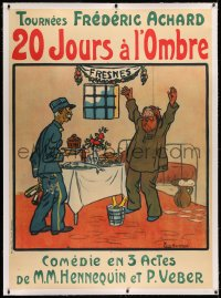 3k0188 20 JOURS A L'OMBRE linen 44x60 French stage poster 1900s Brissaud art of jailer & prisoner!
