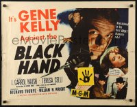 3p0795 BLACK HAND style A 1/2sh 1950 cool artwork of Gene Kelly, one man against the Black Hand!