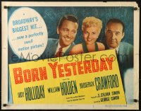 3p0802 BORN YESTERDAY style A 1/2sh 1951 headshots of Judy Holliday, William Holden & Broderick Crawford!