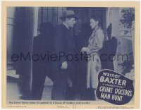 3r1073 CRIME DOCTOR'S MAN HUNT LC #2 1946 Warner Baxter takes Ellen Drew to a house of murder!