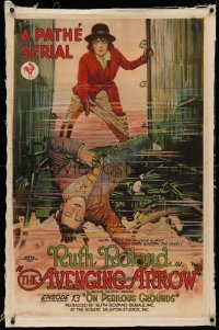 4b0041 AVENGING ARROW linen chapter 13 1sh 1921 litho art of Ruth Roland On Perilous Grounds, rare!