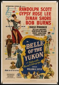 4b0051 BELLE OF THE YUKON linen 1sh 1944 Randolph Scott & sexy Gypsy Rose Lee over musical bars!