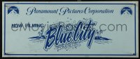 4k0006 BLUE CITY 6x15 production soundstage/set sign 1985 great art of the title over island, rare!