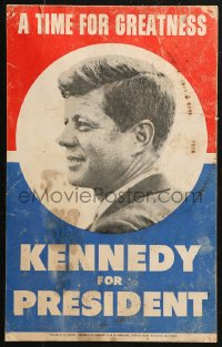 4k0023 KENNEDY FOR PRESIDENT 13x21 political campaign 1960 great image of John F, time for greatness!