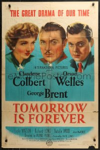 4m1288 TOMORROW IS FOREVER 1sh 1945 George Brent between Claudette Colbert & Orson Welles!