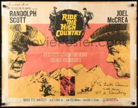 4p0028 RIDE THE HIGH COUNTRY signed 1/2sh 1962 by Randolph Scott, Joel McCrea AND R.G. Armstrong!