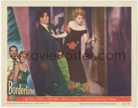 4p0153 BORDERLINE signed LC #4 1950 by Claire Trevor, she's pushing Raymond Burr out of her way!