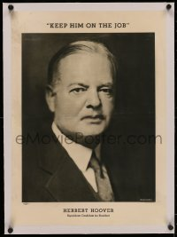 4z0149 HERBERT HOOVER linen 16x22 political campaign 1932 cool Bachrach portrait, keep him on the job!