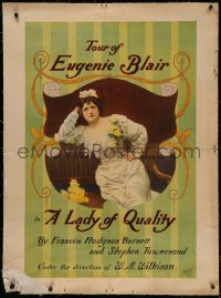 4z0134 LADY OF QUALITY linen 30x41 stage poster c1900 Tour of Eugenie Blair, great portrait as bride!