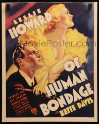 4z0189 OF HUMAN BONDAGE WC 1934 Maugham classic, best art of Bette Davis & Leslie Howard, very rare!