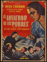 5b0423 EL INFIERNO DE LOS POBRES Mexican poster 1951 art of Rosa Carmina & top cast by Yanez!