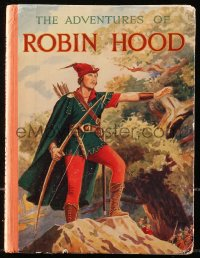 5c0031 ADVENTURES OF ROBIN HOOD English hardcover book 1938 with color illustrations!