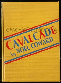 5c0239 CAVALCADE hardcover book 1933 a novelization of Noel Coward's play with photo images!