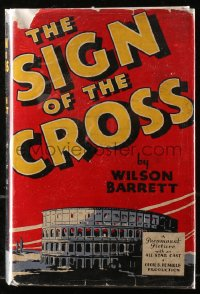 5c0214 SIGN OF THE CROSS hardcover book 1932 Wilson Barrett's novel made into Cecil B. DeMille's epic