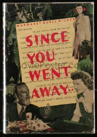 5c0215 SINCE YOU WENT AWAY hardcover book 1944 Margaret Buell Wilder's novel that became a movie!