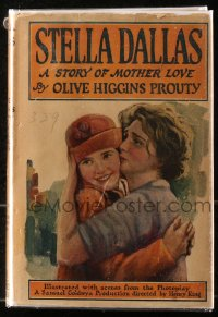 5c0220 STELLA DALLAS hardcover book 1925 Olive Higgins Prouty's novel with scenes from the movie!