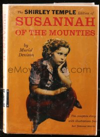5c0221 SUSANNAH OF THE MOUNTIES hardcover book 1939 Denison's novel w/Shirley Temple movie scenes!