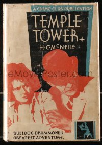 5c0223 TEMPLE TOWER hardcover book 1930 H.C. McNeile's Crime Club novel about Bulldog Drummond!
