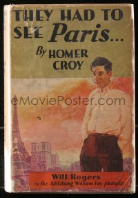 5c0225 THEY HAD TO SEE PARIS hardcover book 1929 Homer Croy novel w/scenes from Will Rogers' movie!
