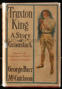 5c0232 TRUXTON KING hardcover book 1923 McCutcheon's novel with scenes from the John Gilbert movie!