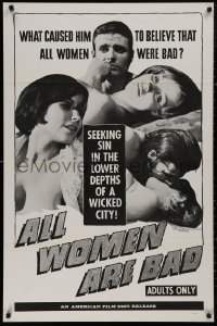 5d0041 ALL WOMEN ARE BAD 1sh 1969 Peter Bradford is seeking sin in the lower depths of a wicked city