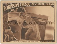 5k1369 ROBINSON CRUSOE OF CLIPPER ISLAND chapter 5 LC 1936 c/u of Ray Mala, Danger in the Air!