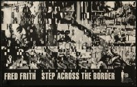6s0036 STEP ACROSS THE BORDER 15x23 music poster 1990 Fred Firth music documentary!