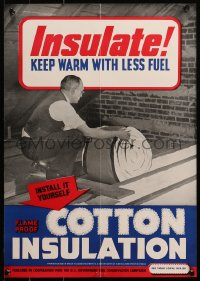 6s0210 INSULATE KEEP WARM WITH LESS FUEL 14x20 WWII war poster 1940s flame proof cotton insulation!