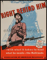 6s0214 RIGHT BEHIND HIM 22x28 WWII war poster 1940s solder with rifle & bayonet in front of train!