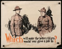 6s0203 WHICH WILL MAKE THE BETTER CITIZEN 11x14 WWI war poster 1918 to whom would you give a job!