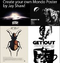 6x0001 DESIGN YOUR OWN LIMITED EDITION MONDO POSTER 20 special posters 2021 the rarest Mondo ever!