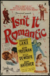 7p0684 ISN'T IT ROMANTIC 1sh 1948 Veronica Lake, great big happy love story with music!