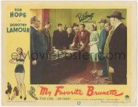 7w0119 MY FAVORITE BRUNETTE signed LC #5 1947 by Bob Hope, who's with Dorothy Lamour & Peter Lorre!