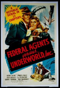 121 FEDERAL AGENTS VS UNDERWORLD INC entire serial, linen 1sheet
